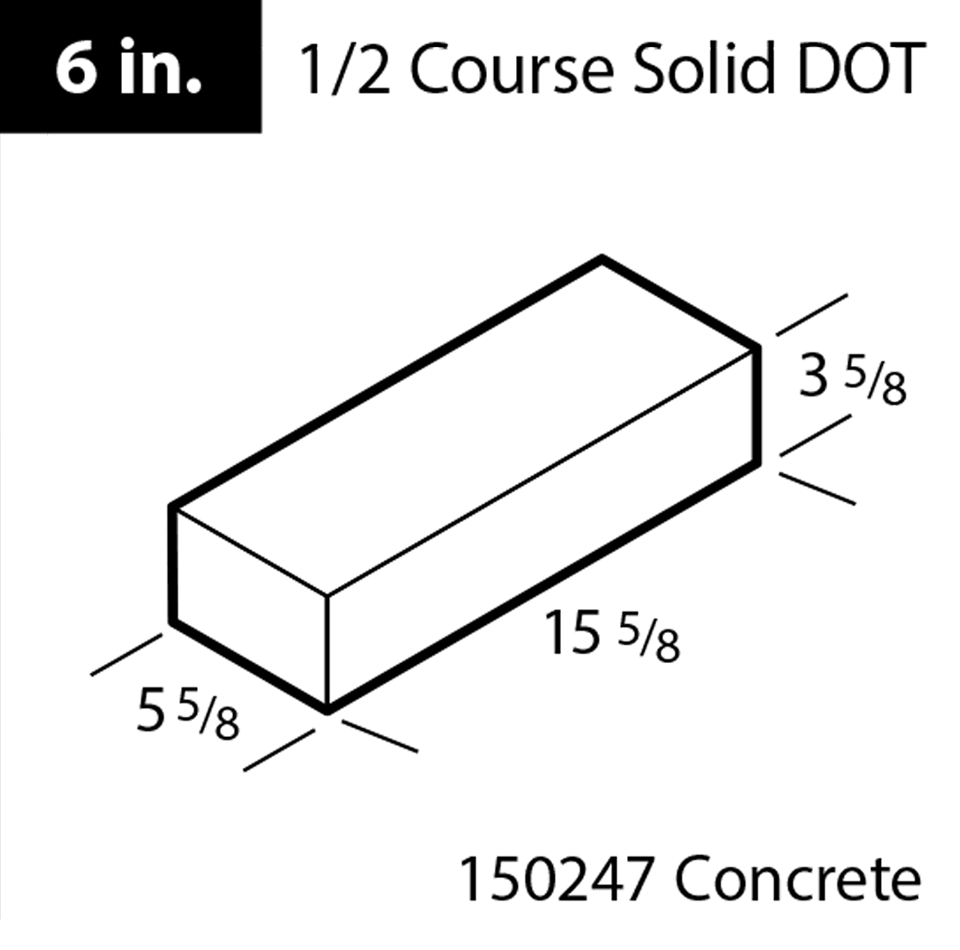 6 in. 1/2 Course Solid DOT