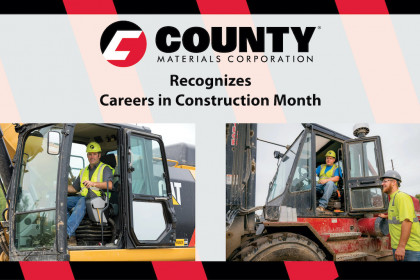 County Materials Recognizes Careers in Construction Month 2021