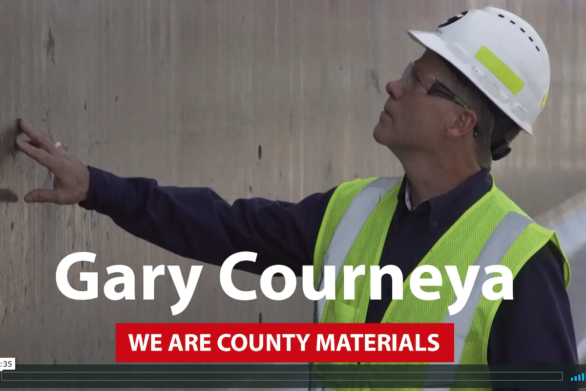 We Are County Materials – Gary Courneya